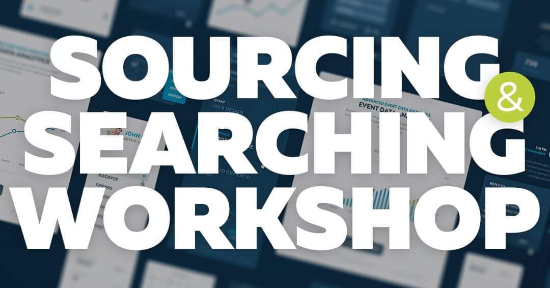 Sourcing and Searching workshop
