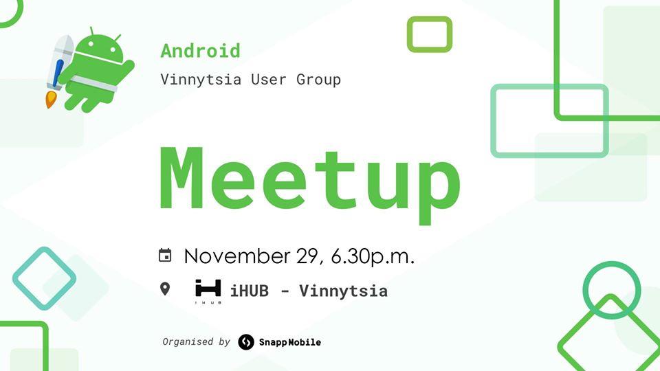 GDG Vinnytsia Android Meetup