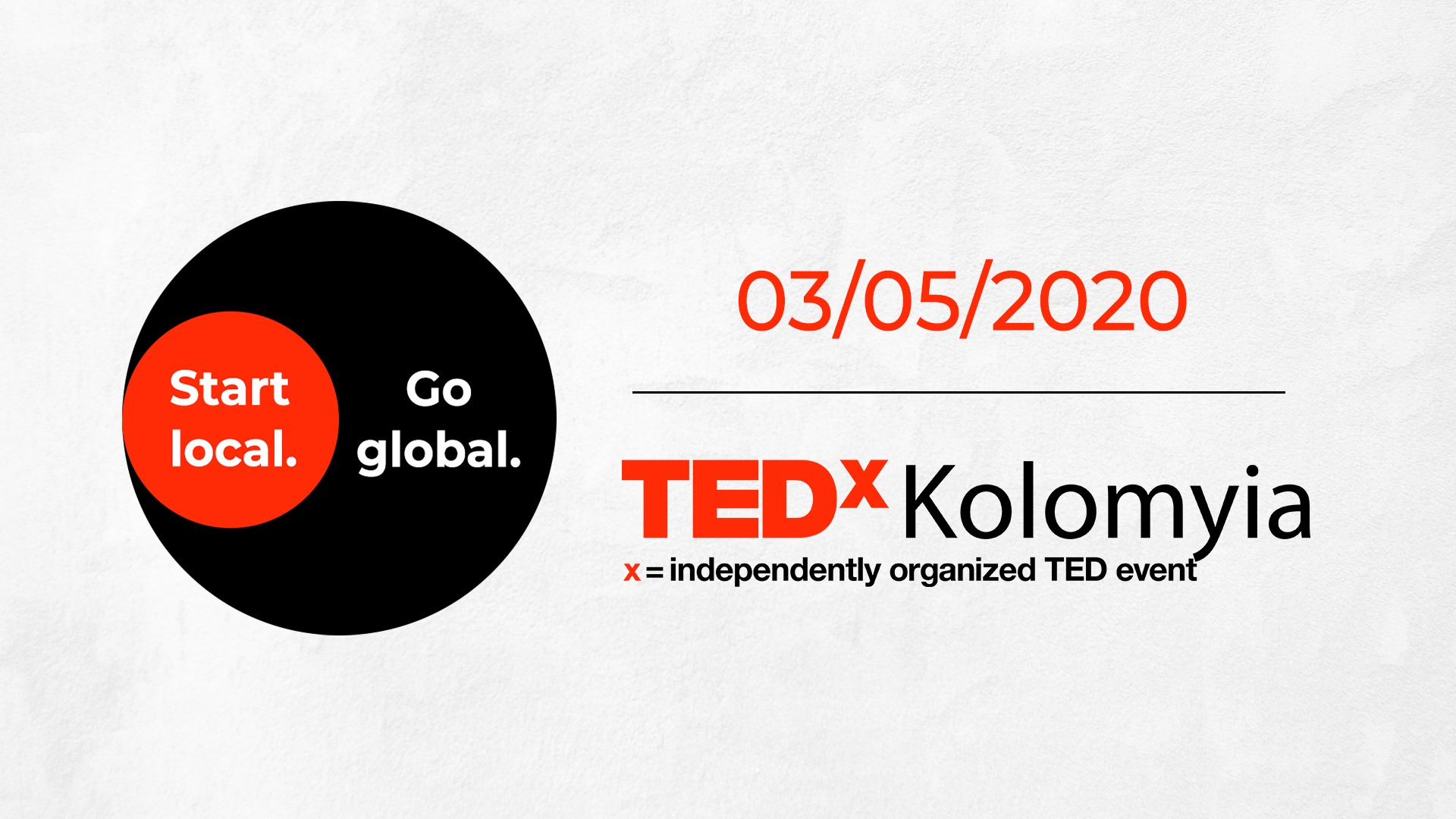 "TEDxKolomyia ""Start local. Go global."""